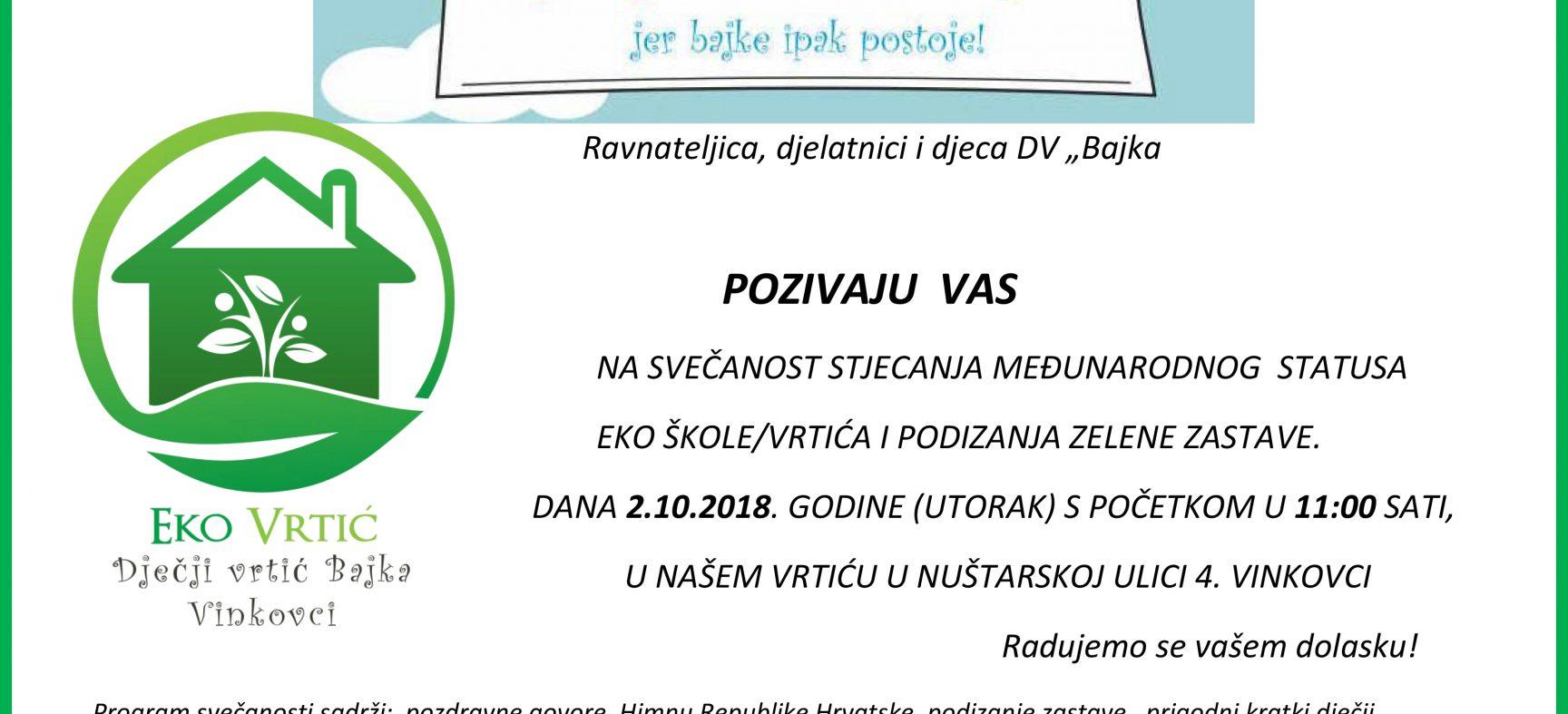 Svečanost stjecanja međunarodnog statusa Eko škole/vrtića i podizanja zelene zastave